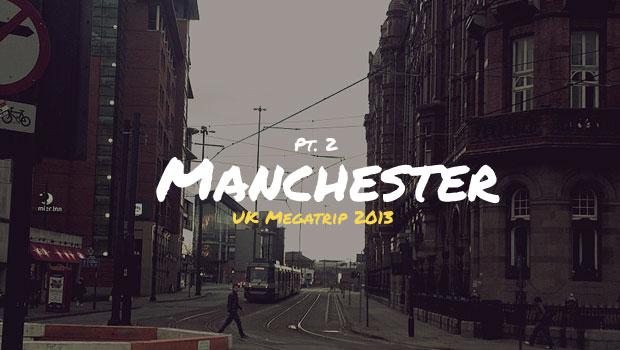 Манчестер 2013.